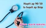 Huyết áp 90/50 có thấp không? - Cách để nâng huyết áp lên cao
