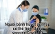 Người bệnh huyết áp thấp có tiêm vaccine Covid-19 được không?